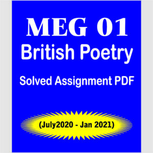 MEG 01 Solved Assignment 2020-21; meg 02; meg 01 syllabus; meg 01 question paper; meg 1 pdf; meg 01 british poetry solved assignment 2019-20; meg 1 book pdf; meg 1 chaucer; british poetry chapter 1