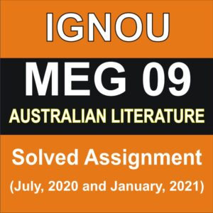 MEG 09  AUSTRALIAN LITERATURE Solved Assignment 2020-21