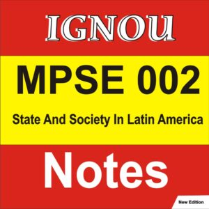 MPSE 002 State And Society In Latin America Study Notes