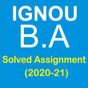 IGNOU BA Solved Assignment 2019-20; ignou ba solved assignment 2019-20 in hindi; ignou ba 2nd year solved assignment 2019-20 in hindi; ignou ba assignment 2019-20; ignou ba solved assignment 2018-19 free download; ignou solved assignment 2020-21; ignou solved assignment free of cost; ignou solved assignment 2020-21 free download; ignou bag solved assignment 2019-20 free download