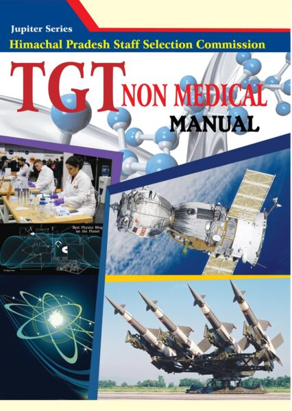 HPSSC TGT NON Medical Manual; hp tgt non medical study material; hp tgt non medical commission preparation; hp tgt non medical books; tgt non medical notes; hp tgt non medical commission question paper; tgt non medical commission notes; hp tgt non medical commission syllabus 2019; hp tgt non medical commission 2020