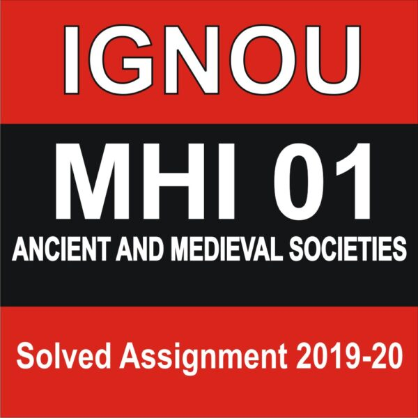 MHI 001 ANCIENT AND MEDIEVAL SOCIETIES