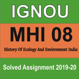 MHI 08 History Of Ecology And Environment India