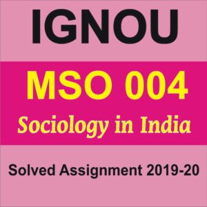 MSO 004 Sociology in India