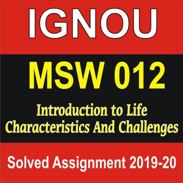 MSW 012 Introduction to Life Characteristics And Challenges