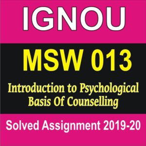 MSW 013 Introduction to Psychological Basis Of Counselling