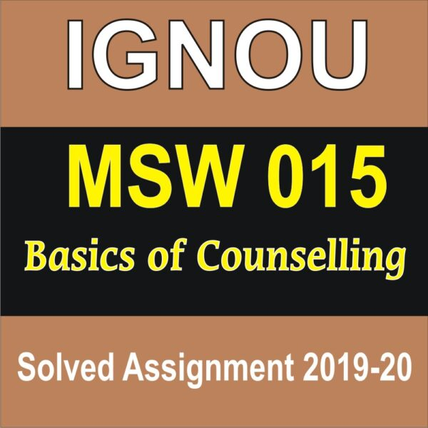 MSW 015 Basics of Counselling Solved Assignment (English Medium)