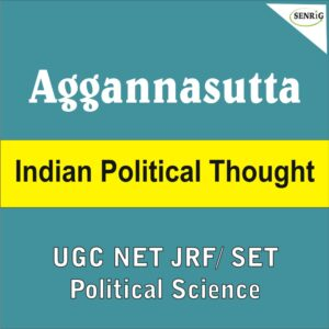 Aggannasutta Political Thought UGC NET
