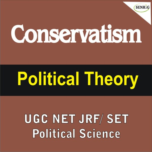 Conservatism Political Theory UGC NET