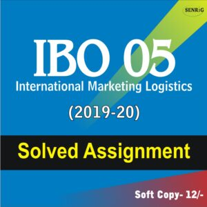 IBO 05 International Marketing Logistics Solved Assignment