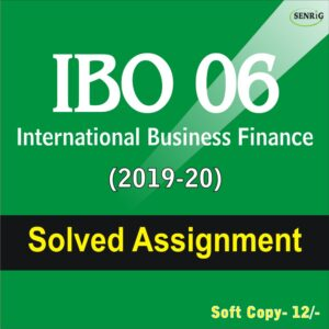 IBO 06 International Business Finance Solved Assignment (English Medium) 2019-20