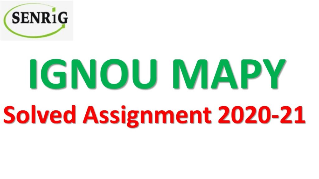 ignou mapy solved assignment 2020-21; free solved assignment; ignou ma solved assignment