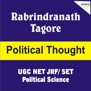Rabrindranath Tagore Political Thought UGC NET