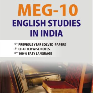 MEG 10 English studies in India Exam Guide; how to prepare for meg 10; meg-10 question paper; meg-10 important questions; meg-11 syllabus; institutionalisation of english studies in india summary; meg-7 syllabus; meg-14 syllabus; english studies in india notes