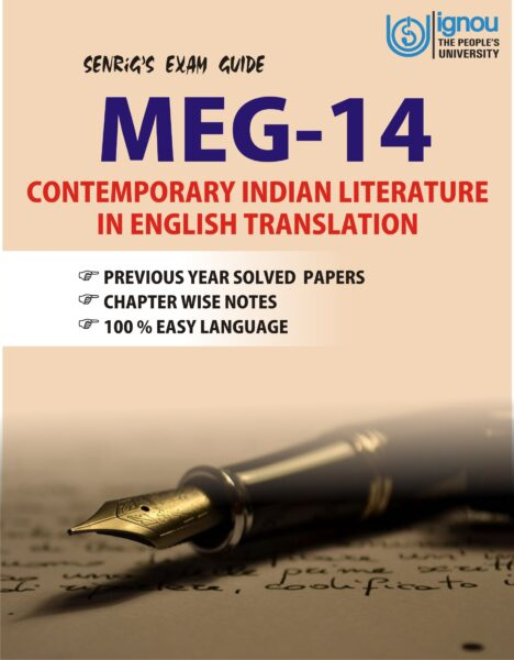 MEG 14 Contemporary Indian Literature in English Translation Exam Guide; meg 14 question paper; meg-14 guide; meg-15 syllabus; meg 14 solved assignment 2019-20; discuss the main character of any short story in meg-14; meg 16 syllabus; meg-05 notes pdf; meg-8 syllabus