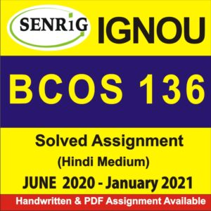 bcoc 134; bcoc 131 assignment; bcoc-131 question paper; bcoc 131 assignment 2020; bcoc-132 book pdf; bcoc-132 study material; bcoc-134 study material in hindi; begla 135