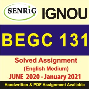 begc 131 solved assignment pdf free download; begc 131 solved assignment 2019-20 free pdf; begc 132 solved assignment free download pdf; begc 131 solved assignment 2019-20 pdf; begc 132 assignment 2020-21; ignou assignment begc 132; begc 131 assignment 2020; begc 131 full form
