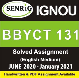 BBYCT 131 Solved Assignment 2020-21 in English Medium; bbyct 131 solved assignment in hindi; bgyct-131 solved assignment free download; bbyct 133 solved assignment; bzyct-131 solved assignment free download; ignou bbyct 131 assignment; bbyct 131 assignment question paper; bbyct-133 assignment; bphct-131 solved assignment