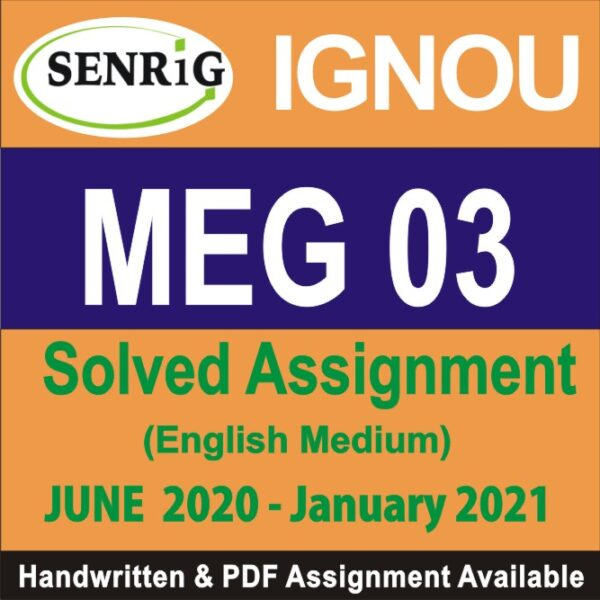 meg 03 solved assignment 2019-20; g 3 solved assignment 2018-19; cally analyse how english studies in india can be made relevant to our society guffo; english british novel assignment 19 20