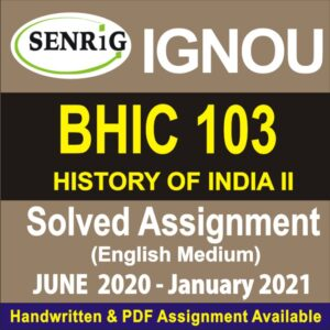 bhic 103 assignment 2020; bhdc-103 solved assignment in hindi;n bhic 103 assignment question paper; bhic 104 assignment; ignou assignment; ignou assignment 2020-21