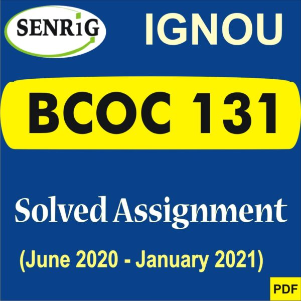 BCOC 131 Solved Assignment 2020-21 in Hindi Medium; bcoc 131 solved assignment 2020-21 pdf; bcoc 131 solved assignment 2020-21 free download; bcoc-131 solved assignment free download; bcoc 131 assignment 2020-21; ignou bcoc 131 solved assignment pdf; bcoc 131 solved assignment 2019-20 pdf; bcoc 132 solved assignment 2020-21; bcoc 132 solved assignment pdf