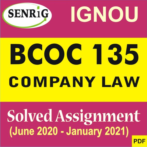 BCOC 135 COMPANY LAW Solved Assignment 2020-21