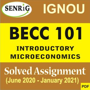 BECC 101 INTRODUCTORY MICROECONOMICS SOLVED ASSIGNMENT 2020-21 (ENGLISH MEDIUM)