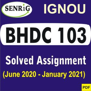 BHDC 103 Solved Assignment 2020-21 in Hindi Medium