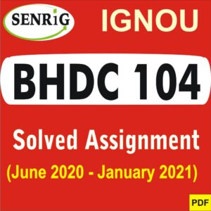 BHDC 104 Solved Assignment 2020-21 in Hindi Medium