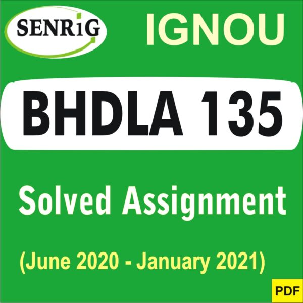 BHDLA 135 solved assignment 2020-21