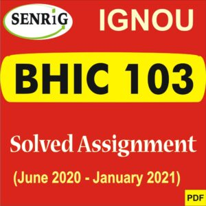 BHIC 103 Solved Assignment 2020-21 in Hindi Medium Download Solved PDF