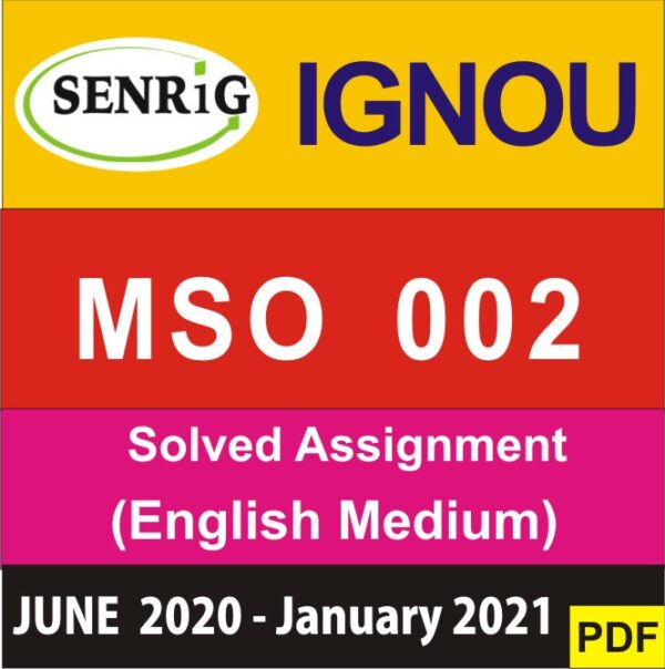 ignou mso 002 assignment 2020-21; nou assignment 2020-21; nou assignment 2020 mso 2nd year; nou mso solved assignments free download; nou mso assignment question 2020; nou ma sociology assignment 2020-21; nou ba sociology assignment 2020; nou mso assignment result 2019