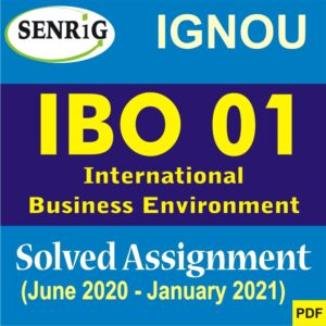 IBO 01 Solved Assignment 2020-21 , IBO assignment