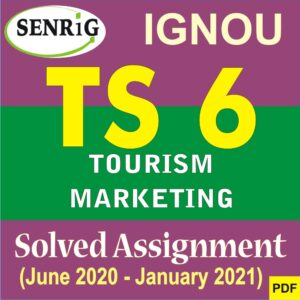 TS 6 Tourism Marketing Solved Assignment 2020-21