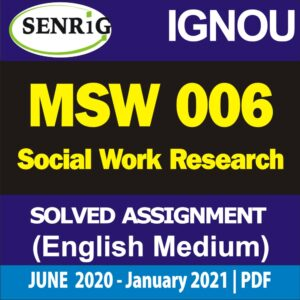 MSW 006 Solved Assignment 2020-21; ignou msw assignment 2020-21 in hindi; msw solved assignment free download; ignou msw solved assignment 2019-20 free; msw 1st year assignment 2020; ignou msw 1st year assignment; ignou assignment 2020; ignou msw assignment questions; ignou assignment question paper 2020