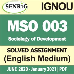 MSO 003 Solved Assignment 2020-21 in English Medium; ignou mso solved assignment 2020-21; ignou mso solved assignment free pdf; ignou mso solved assignment free download; ignou mso assignment 2020-21; ignou ma sociology solved assignment 2020-21; ignou mso solved assignment 2019-20 free; ignou ma sociology solved assignment 2020-21 free; ignou ma sociology assignment 2020-21
