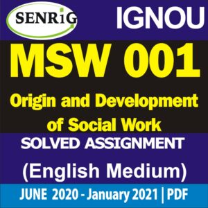 MSW 001 Solved Assignment 2020-21; msw 001 Origin and Development of Social Work; ignou msw assignment 2020-21 in hindi; msw solved assignment free download; msw solved assignment in hindi; ignou msw solved assignment 2020; msw-001 solved assignment 2012; msw 1st year assignment 2020; ignou assignment; ignou assignment 2020