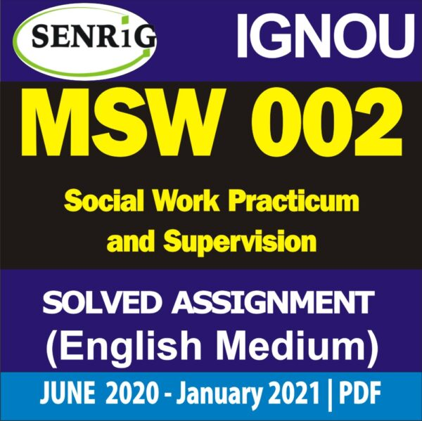 MSW 002 Solved Assignment 2020-21; msw 002 Social Work Practicum and Supervision; ignou msw assignment 2020-21 in hindi; msw solved assignment free download; ignou msw solved assignment 2019-20; ignou msw solved assignment 2020; ignou assignment 2020; msw 1st year assignment 2020; ignou msw assignment questions; msw solved assignment in english 2019-20