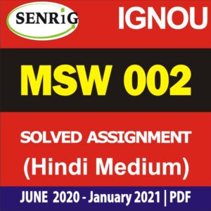 MSW 002 Solved Assignment 2020-21 in Hindi Medium ; msw solved assignment free download; ignou msw solved assignment 2019-20 free; ignou assignment 2020-21; ignou msw solved assignment 2020; ignou msw assignment 2019-20 in hindi; ignou mswc assignment 2019-20; msw 01 assignment; msw solved assignment in english 2019-20