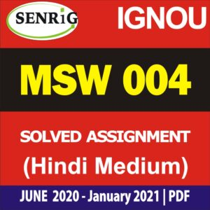 MSW 004 Solved Assignment 2020-21 in Hindi Medium; ignou msw assignment 2020-21 in hindi; ignou msw solved assignment 2019-20 in hindi; ignou assignment 2020-21; msw solved assignment free download; ignou msw solved assignment 2020; ignou msw assignment 2019-20 in hindi; ignou guru solved assignment 2020; msw solved assignment in english 2019-20