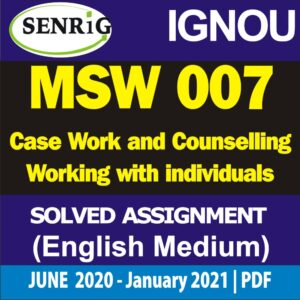 MSW 007 Solved Assignment 2020-21; ignou msw assignment 2020-21 in hindi; msw solved assignment free download; ignou assignment; ignou msw solved assignment 2019-20; msw 1st year assignment 2020; ignou assignment status; ignou msw assignment questions; ignou msw assignment submission last date