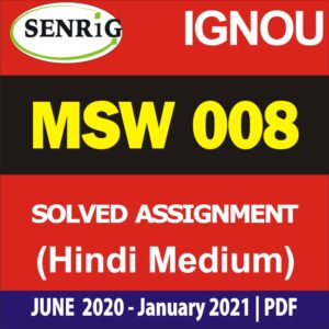 MSW 008 Solved Assignment 2020-21 in Hindi Medium; ignou msw assignment 2020-21 in hindi; msw solved assignment in hindi; msw solved assignment free download; ignou assignment 2020-21; ignou msw assignment 2019-20 in hindi; ignou msw solved assignment 2020; msw solved assignment in english 2019-20; msw 1st year assignment 2020
