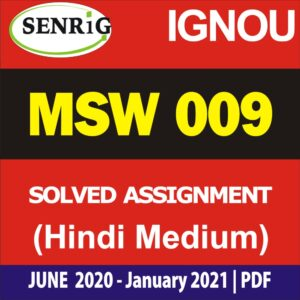 MSW 009 Solved Assignment 2020-21 in Hindi Medium; ignou msw assignment 2020-21 in hindi; msw solved assignment in hindi; msw solved assignment free download; ignou msw solved assignment 2020; msw 1st year assignment 2020; msw solved assignment in english 2019-20; ignou msw assignment 2019-20 in hindi; ignou msw assignment questions