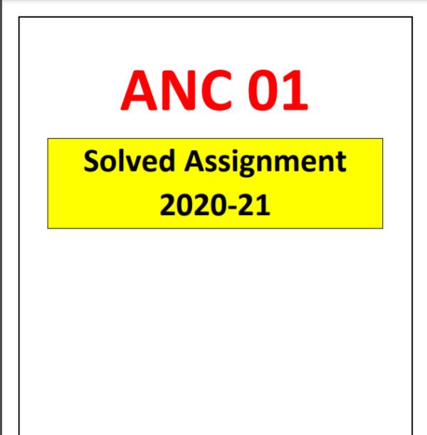 anc-01 solved assignment 2020 english, anc 01 assignment 2020-21, question paper ignou assignment 2020-21, anc-01 question paper, ignou anc 1 assignment 2020-21, anc1 ignou assignment 2020-21, anc-1 assignment 2021 anc-01 in english